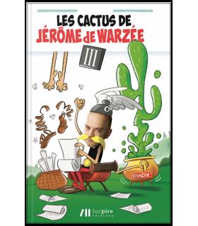 Les Cactus de Jérôme de Warzée - T3