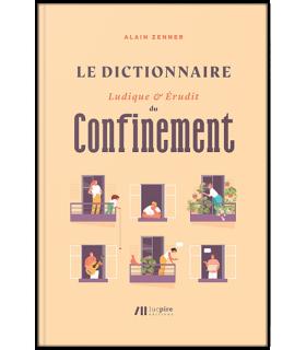 Le Dictionnaire ludique & érudit du Confinement