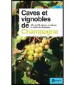 Caves et vignobles de Champagne