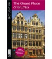 Spotlight on The Grand Place of Brussels