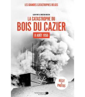 La catastrophe du Bois du Cazier - 8 août 1956